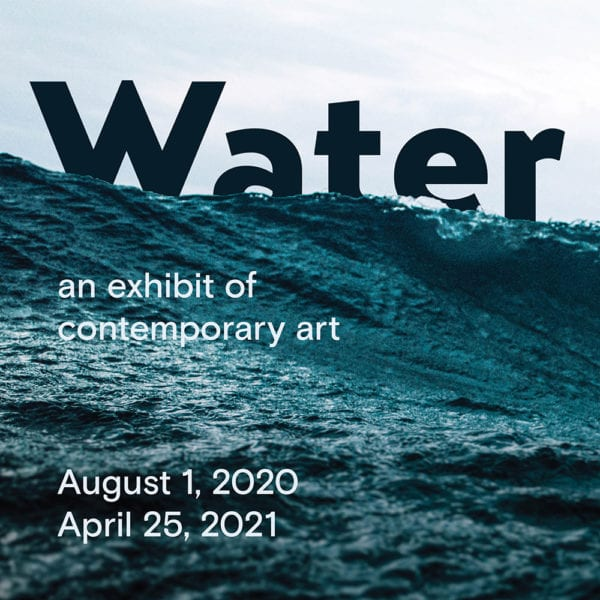 Water, an exhibit of contemporary art